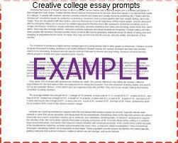 creative college essay prompts homework academic service creative college essay prompts