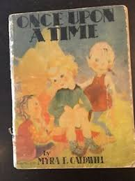 Once Upon A Time By Myra E. Caldwell #1250 | eBay