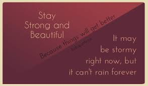 Strong Beautiful Quotes Best Of Stay Strong And Beautiful Quote