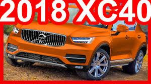2018 volvo xc40. brilliant volvo intended 2018 volvo xc40