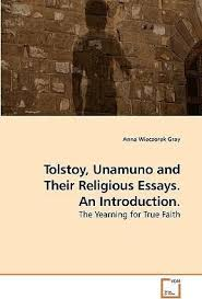 tolstoy unamuno and their religious essays an introduction  tolstoy unamuno and their religious essays an introduction