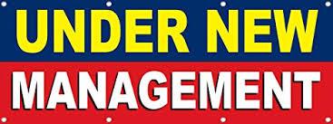 Image result for under new management