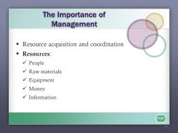 fhf management is a process designed to achieve an 3 fhf the importance of management 61607 resource acquisition and coordination 61607 resources people raw materials equipment money information 6 3