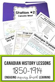 the best canadian confederation ideas  canadian history is not boring engaging your students inquiry based learning and lesson variety