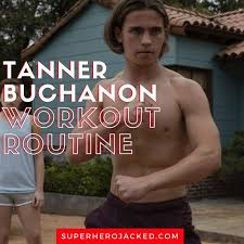 We'd love to kiss for you guys right now. Tanner Buchanon Workout Routine Train Like Cobra Kai S Robby Keene