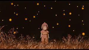 MỘ ĐOM ĐÓM – THE GRAVE OF THE FIREFLIES – nguyenphucthanhnguyen