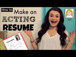 how to build an acting resumes how to make an acting resume youtube