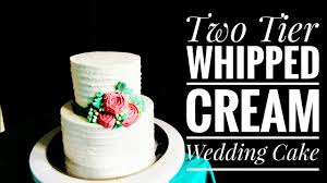 How To Make Whipped Cream Two Tier Wedding Cake Make Easy Wedding