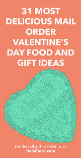 31 most delicious mail order valentine s day food and gift ideas