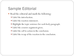 what is an editorial an article that states the newspapers  sample editorial read the editorial and mark the following label the introduction label the