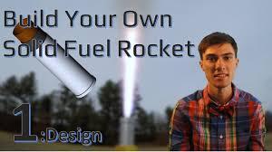 Solid Fuel Rocket Engine Design Solid Rocket Motors 1 Design