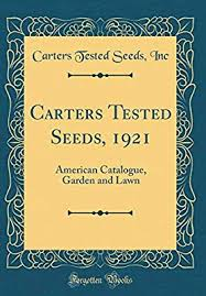 Carters Inc Carters Tested Seeds 1921 American Catalogue Garden And