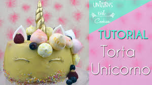 Torta Unicorno Facilissima Youtube