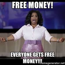 Image result for Free Money meme