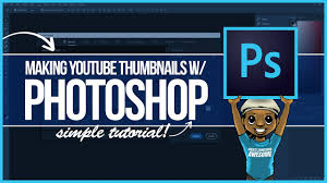 Youtube Photoshop Design How To Make A Custom Youtube Thumbnail Photoshop Tutorial Step By Step