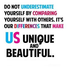 Quotes Of Myself Being Beautiful Best Of Do Not Underestimate Yourself By Comparing Yourself With Others