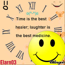 time is the best healer laughter is the best medicine elarn time is the best healer laughter is the best medicine elarn03
