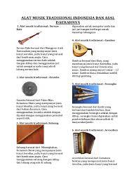 Indonesia memang memiliki banyak sekali alat musik tradisional dengan jumlah melebihi sebenarnya sangat penting untuk mengetahui macam macam alat musik tradisional. Alat Musik Tradisional Indonesia Dan Asal Daerahnya