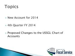 Ussgl Chart Of Accounts Ussgl Closing 2014 And Looking Ahead At Ppt Download