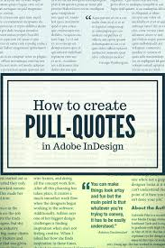 How To Create Pull Quotes In Adobe Indesign Gabby Pike