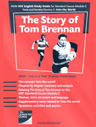 the story of tom brennan hsc study guide into the word scene  the story of tom brennan hsc study guide