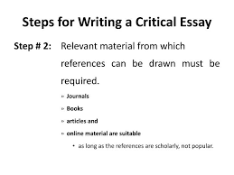 how to write a good write a critical essay a critical essay format and critical essay structure are the same as in all other essay types if you are writing about a painting or other still image