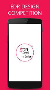 Edr Design Developed An Android App For Edr School Of Design Portfolio