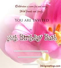 25th birthday invitation wording