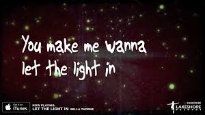 Let The Light In Lyrics Bella Thorne Let The Light In Official Lyric Video Midnight Sun Ost