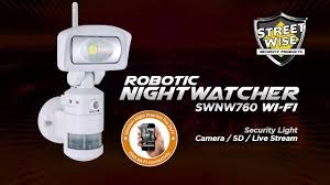 Nightwatcher Security Light Camera Streetwise Nightwatcher Robotic Cameras Lights