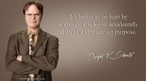 the office isms dwight schrute isms stranger danger dwight schrute quote the office