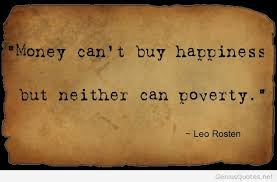 Quotes About Money And Happiness Money can't buy happiness quote inspirational 39