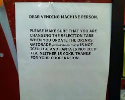 Vending Machine Signs Interesting Dear Vending Machine Person PassiveAggressiveNotes