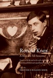 knox a man for all seasons ronald knox a man for all seasons