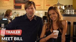 Meet Bill 2007 Trailer HD   Aaron Eckhart   Jessica Alba - YouTube