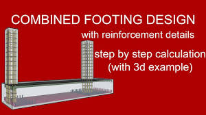Machine Foundation Design Formula Combined Footing Design With Reinforcement Details With 3d Example