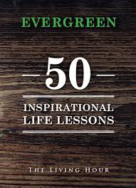 evergreen inspirational life lessons is a best selling  evergreen 50 inspirational life lessons is a best selling collection of essays on success