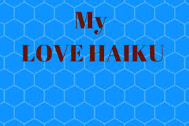 What Is The Pattern Of A Haiku Stunning My Top 48 Love Haiku A Definitive Love Poem Of Pure Romance