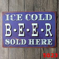 Small Picture Aliexpresscom Buy BEER SOLD HERE Vintage Tin Signs Home Decor