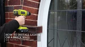 How To Hang Rope Lights On Brick How To Install Lights On A Brick Wall