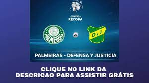 Final Recopa - Palmeiras x Defensa y Justicia - Saiba como assistir Online  - YouTube