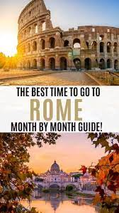 the best time to visit rome month by