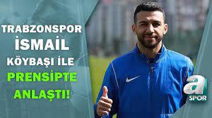 Trabzonspor, İsmail Köybaşı ile Prensipte Anlaştı! Yunus Emre Sel  Transferin Detaylarını Açıkladı! - YouTube