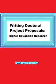 Research Proposals Simple Writing Doctoral Project Proposals Higher Education Research By