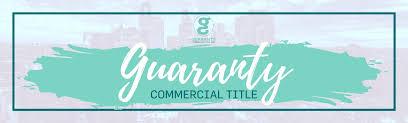 Guaranty Commercial Title, Inc. | LinkedIn