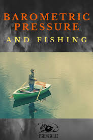 The Best Barometric Pressure For Fishing Easy To Read Chart
