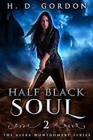 Half Black Soul: Academy of Vampires (The Alexa Montgomery Series ...