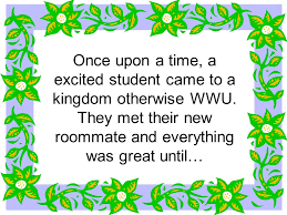 The Roommate Fairy Tale Tips for making the journey of living with your  roommate a fairy tale. Created by Ashlee Norris Western Washington  University. - ppt download