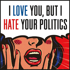 i love you but i your politics