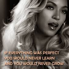 Beyonce Quotes About Beauty Best of Quotelicious The Most KickAss Beyoncé Sayings
